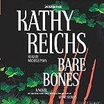 Bare Bones: Temperance Brennan, Book 6   Kathy Reichs