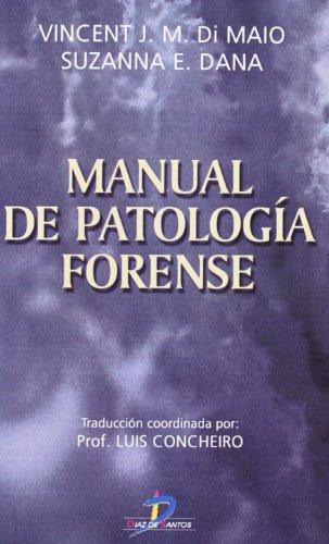 MANUAL DE PATOLOGIA FORENSE