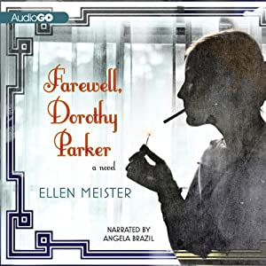 Farewell, Dorothy Parker | [Ellen Meister]