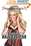 Absolute Mayhem: Secret Confessions o...