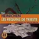 Les requins de Trieste (Commissario Laurenti 2) | Livre audio Auteur(s) : Veit Heinichen Narrateur(s) : François Berland