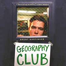 Geography Club Audiobook by Brent Hartinger Narrated by Josh Hurley