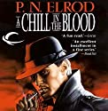 A Chill in the Blood: Vampire Files, Book 7 Audiobook by P. N. Elrod Narrated by Johnny Heller