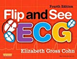 img - for [(Flip and See ECG)] [Author: Elizabeth Gross Cohn] published on (July, 2012) book / textbook / text book