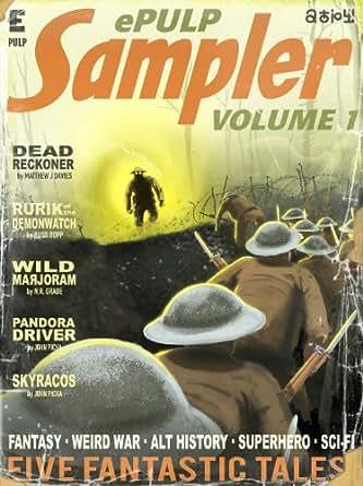 Amazon.com: ePulp Sampler Vol 1 eBook: John Picha, Matthew J Davies, N
