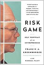 RISK GAME: SELF PORTRAIT OF AN ENTREPRENEUR