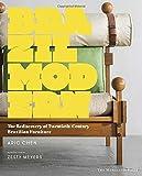 Brazil Modern: The Rediscovery of Twentieth-Century Brazilian Furniture