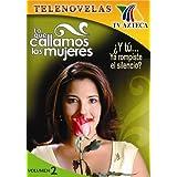 Lo Que Callamos Las Mujeres Vol. 2 ~ Mishelle Garfias