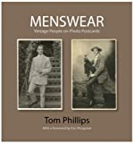 Menswear: Vintage People on Photo Postcards (The Bodleian Library - Photo Postcards from the Tom Phillips Archive)