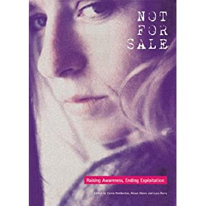 A handbook for those seeking to understand the devastation caused by contemporary human trafficking.