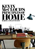 img - for Kevin McCloud's Principles of Home: Making a Place to Live book / textbook / text book