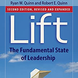 Lift: The Fundamental State of Leadership Audiobook