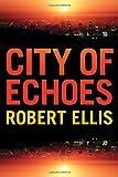 City of Echoes (Detective Matt Jones)