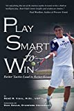 Play Smart To Win: Better Tactics Lead to Better Results