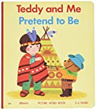 img - for Pretend to Be (Teddy and Me) book / textbook / text book