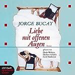 Liebe mit offenen Augen | Jorge Bucay