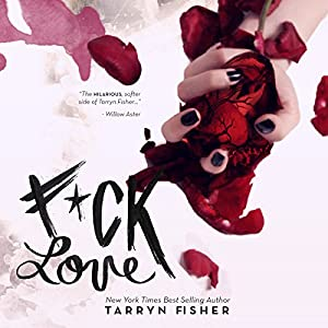 F*ck Love Audiobook