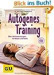 Autogenes Training (mit CD): �ber 100...