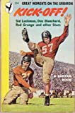 img - for Kick-Off! Great Moments on the Gridiron book / textbook / text book