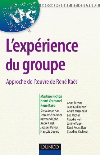 l'expérience du groupe , approche de l'oeuvre de René Kaes