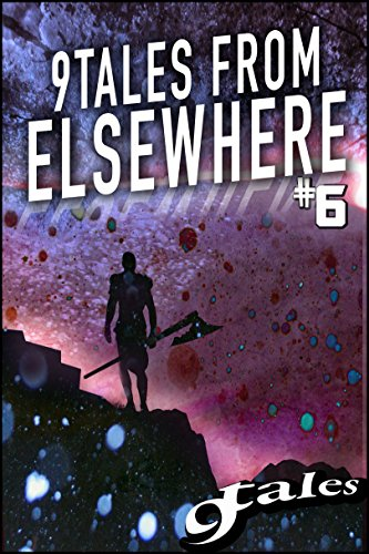 9Tales From Elsewhere #6 (9Tales Elsewhere)