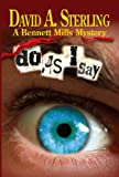 Do As I Say (The Bennett Mills Mystery Series)