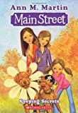 Keeping Secrets (Main Street #7) (0439868858) by Martin, Ann M.