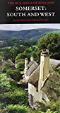 Somerset: South and West (Pevsner Architectural Guides) (Pevsner Architectural Guides: Buildings of England)