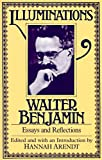 Illuminations: Essays and Reflections (0805202412) by Walter Benjamin