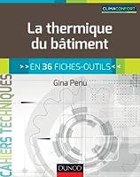 La thermique du bâtiment - en 36 fiches-outils