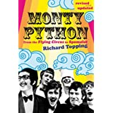 Monty Python: From the Flying Circus to Spamalotby Richard Topping