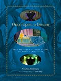 Once Upon a Dream: From Perraults Sleeping Beauty to Disneys Maleficent (Disney Editions Deluxe (Film))