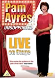Pam Ayres Unsupported: Live On Stage [DVD] [2007]