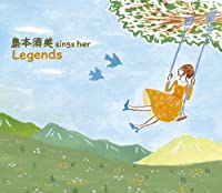 「sings her LEGENDS」