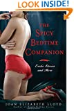 The Spicy Bedtime Companion: Erotic Stories and More
