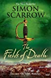 Simon Scarrow The Fields of Death (Revolution 4)
