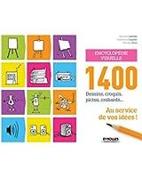 Encyclopédie visuelle : 1400 dessins, croquis, pictos, crobards au service de vos idées