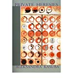 img - for [ [ [ Private Heresies [ PRIVATE HERESIES ] By Kasuba, Aleksandra ( Author )Nov-01-2000 Paperback book / textbook / text book