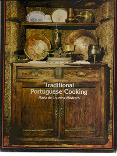 Traditional Portuguese Cooking by Maria de Lourdes Modesto
