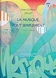 echange, troc Jollet Jean-Clement - La Musique Tout Simplement Volume 5 Eleve