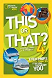 This or That 4: Even More Wacky Choices to Reveal the Hidden You