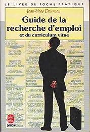 Guide de la recherche d'emploi et du curriculum vitae