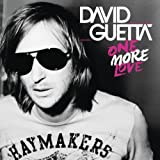 DAVID GUETTA-ONE MORE LOVE [EXPLICIT]