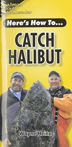 Catch Halibut (Here's How to)