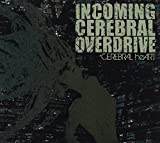 Cerebral Heart by Incoming Cerebral Overdrive
