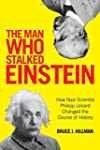 The Man Who Stalked Einstein: How Naz...