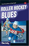 img - for Roller Hockey Blues (Lorimer Sports Stories) book / textbook / text book