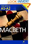 York Notes AS/A2 Macbeth (York Notes...