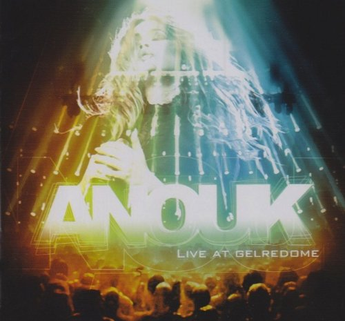 Anouk - Live At Gelredome (CD 1) - Zortam Music