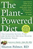 Image of The Plant-Powered Diet: The Lifelong Eating Plan for Achieving Optimal Health, Beginning Today